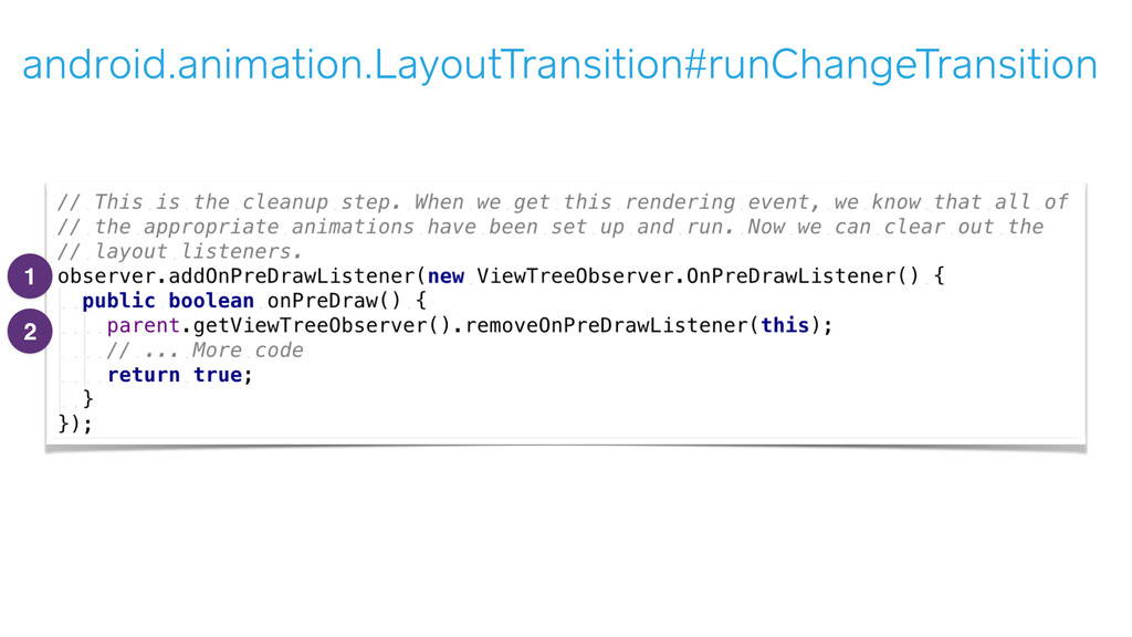android.animation.LayoutTransition#runChangeTra...