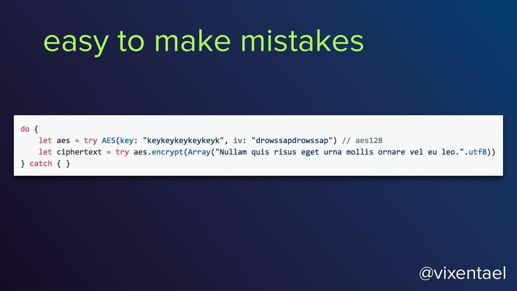 @vixentael @vixentael easy to make mistakes