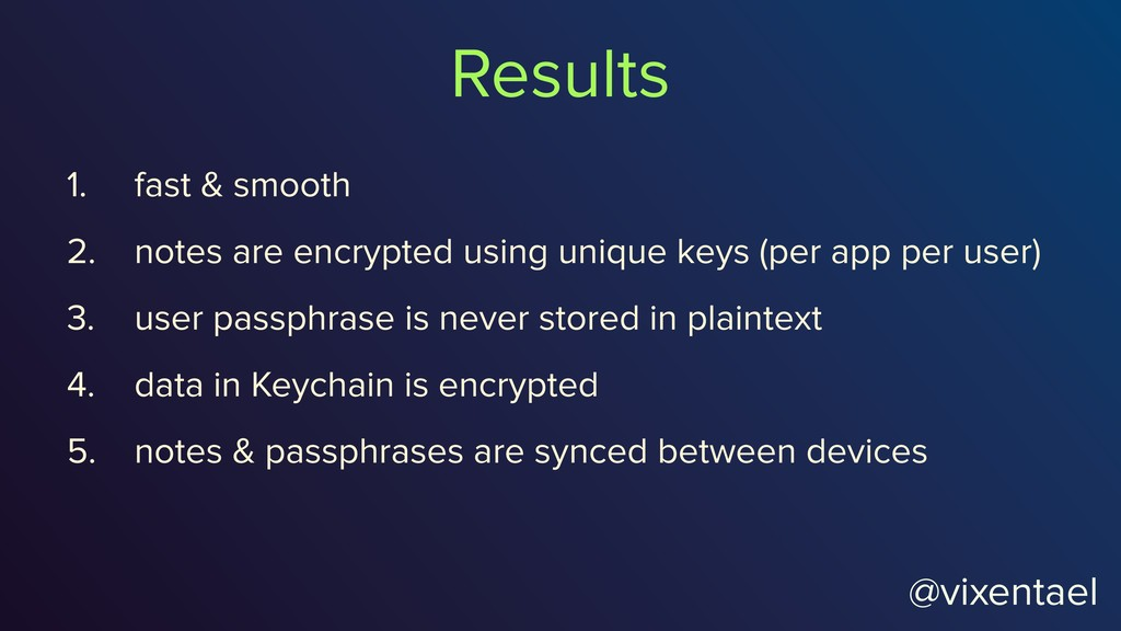 @vixentael 1. fast & smooth 2. notes are encryp...