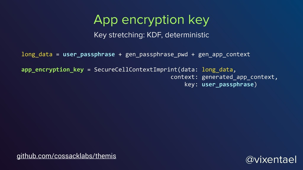 @vixentael App encryption key Key stretching: K...