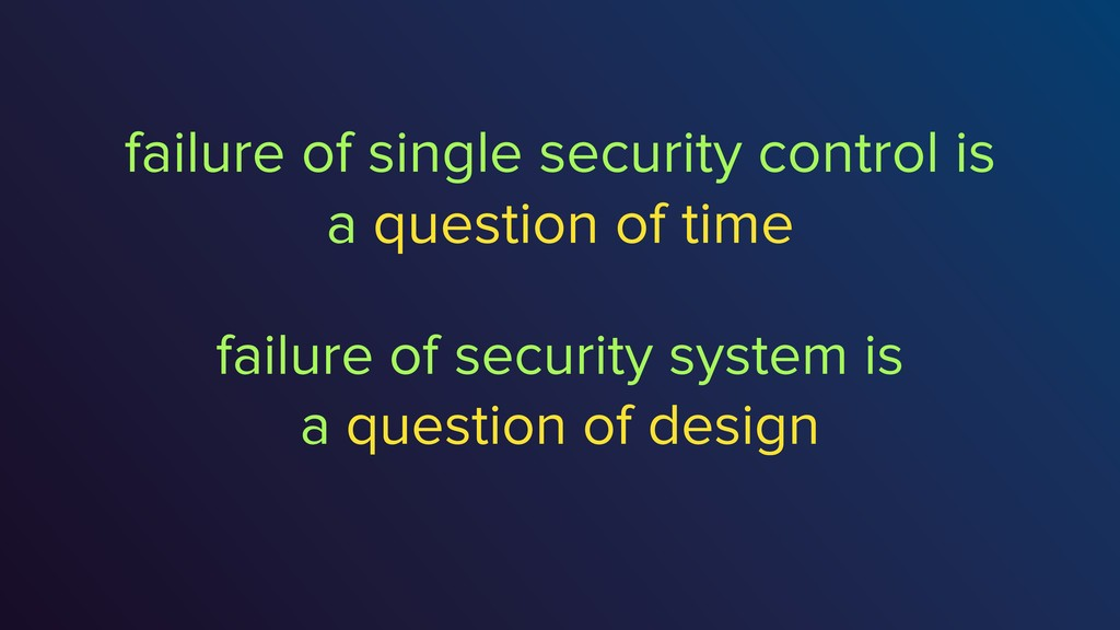 failure of single security control is a questio...