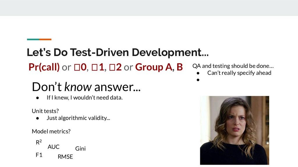 Let's Do Test-Driven Development... Don't know ...