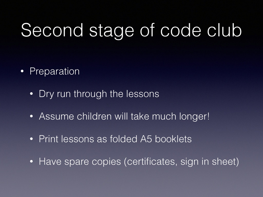 Second stage of code club • Preparation • Dry r...