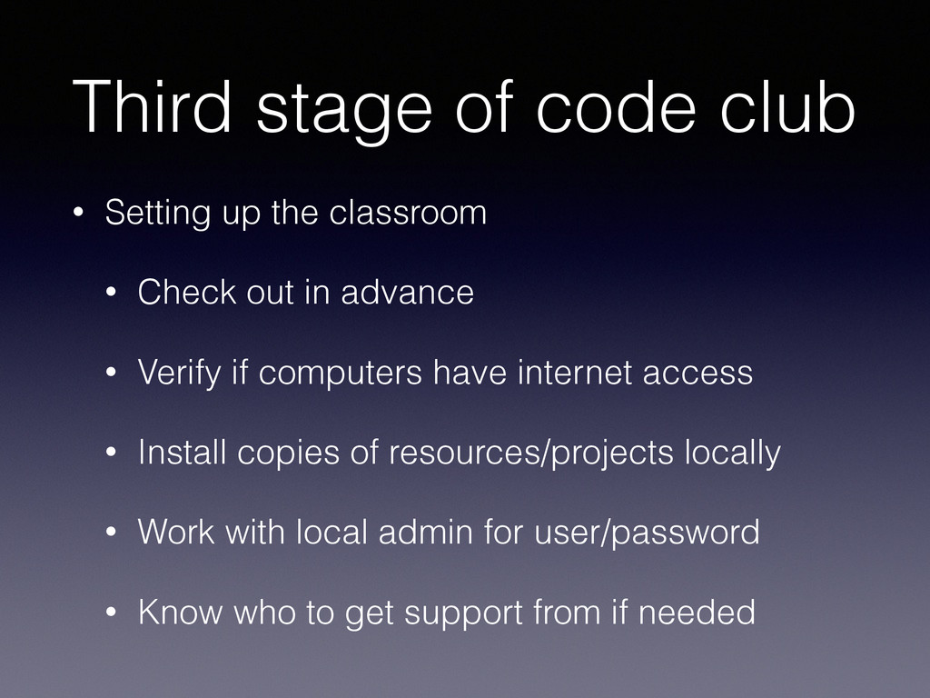 Third stage of code club • Setting up the class...