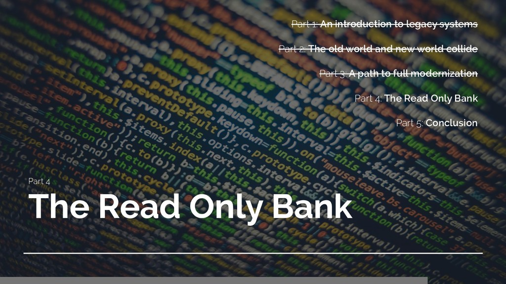 Part 4 The Read Only Bank Part 1: An introducti...