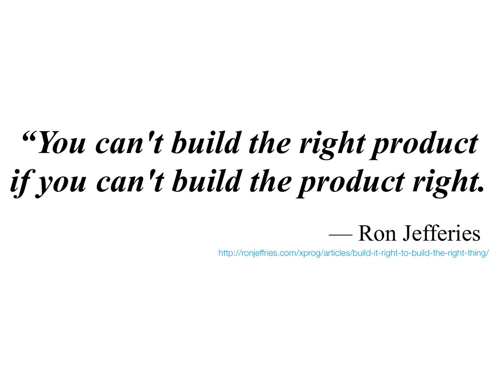 """""""You can't build the right product if you can't..."""