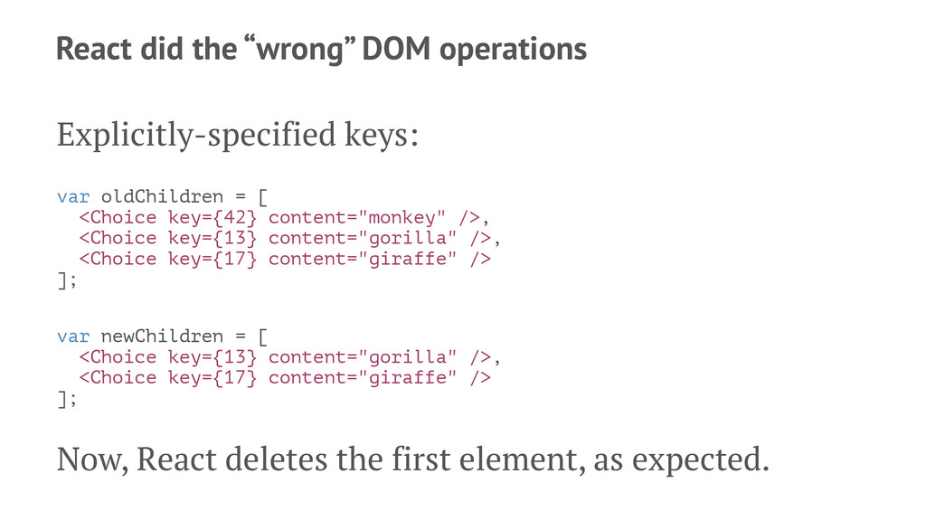 """React did the """"wrong"""" DOM operations Explicitly..."""