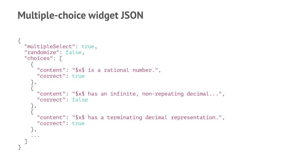 "Multiple-choice widget JSON { ""multipleSelect"":..."