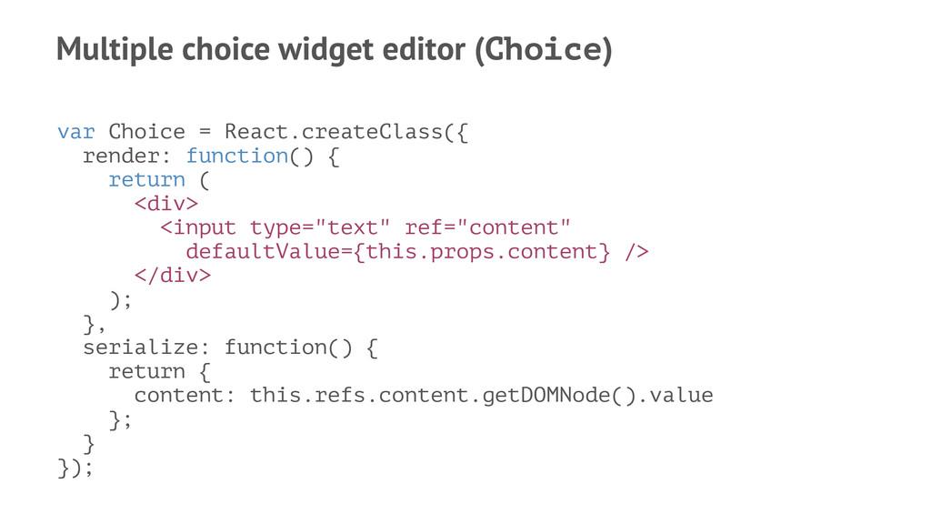 Multiple choice widget editor (Choice) var Choi...