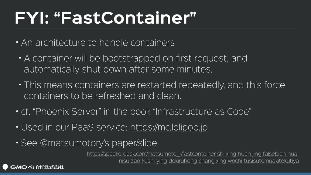 """FYI: """"FastContainer"""" • An architecture to handl..."""