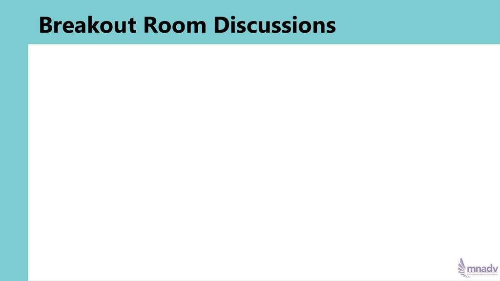 Breakout Room Discussions