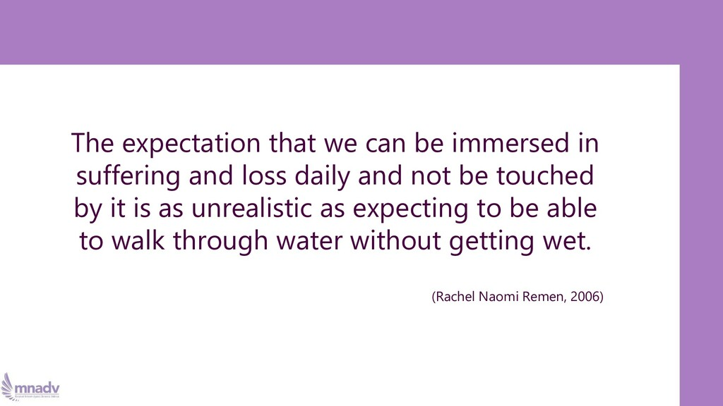 The expectation that we can be immersed in suff...