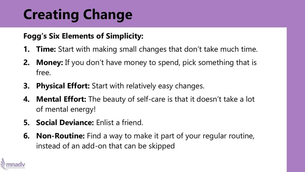 Creating Change Fogg's Six Elements of Simplici...