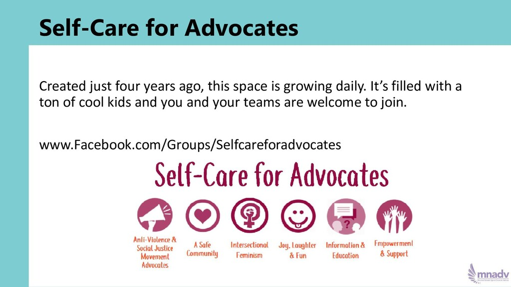 Self-Care for Advocates Created just four years...