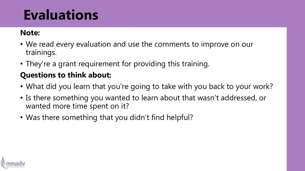 Evaluations Note: • We read every evaluation an...