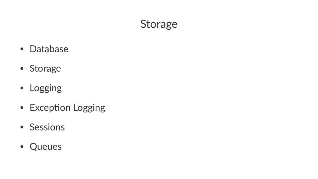 Storage • Database • Storage • Logging • Excep3...