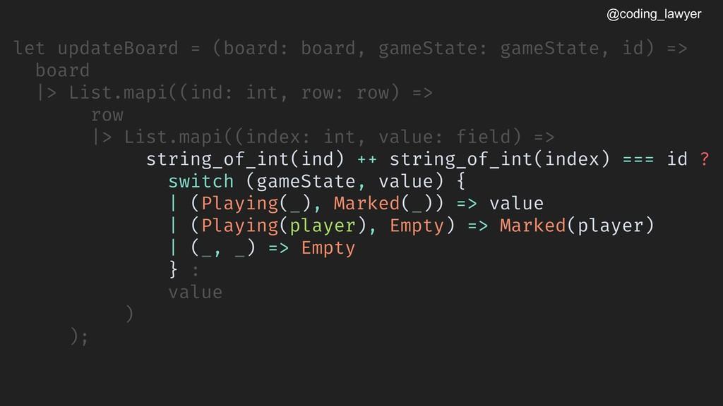 @coding_lawyer let updateBoard = (board: board,...