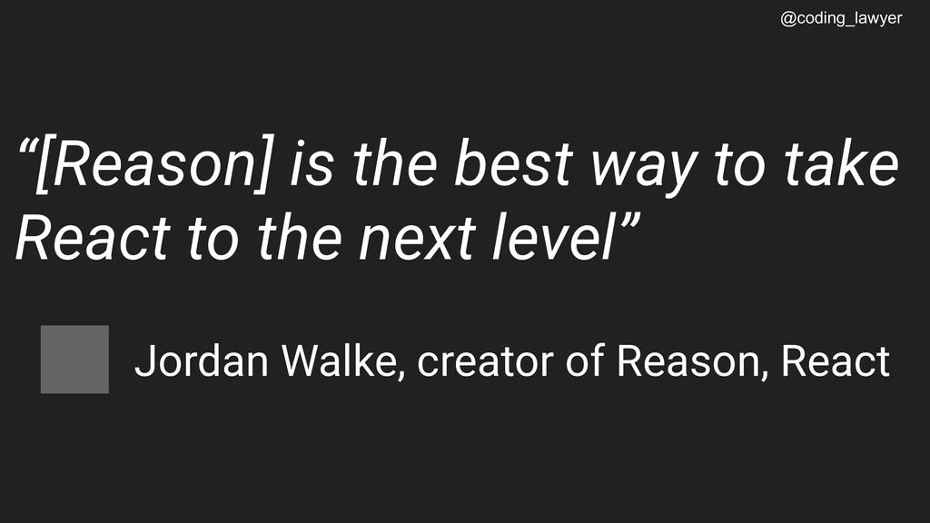 """@coding_lawyer """"[Reason] is the best way to tak..."""