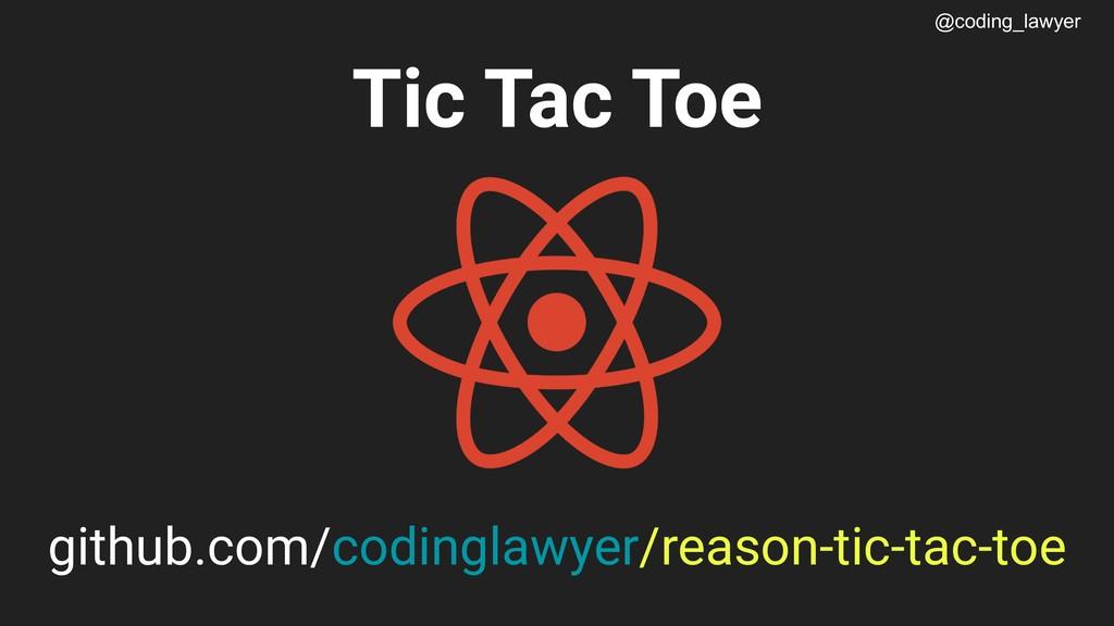 @coding_lawyer Tic Tac Toe github.com/codinglaw...