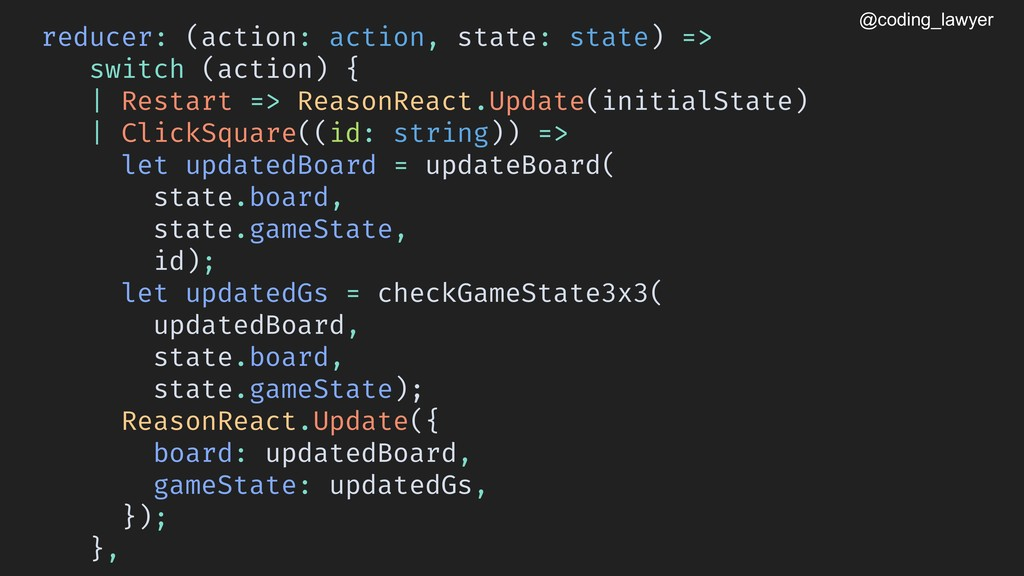@coding_lawyer reducer: (action: action, state:...