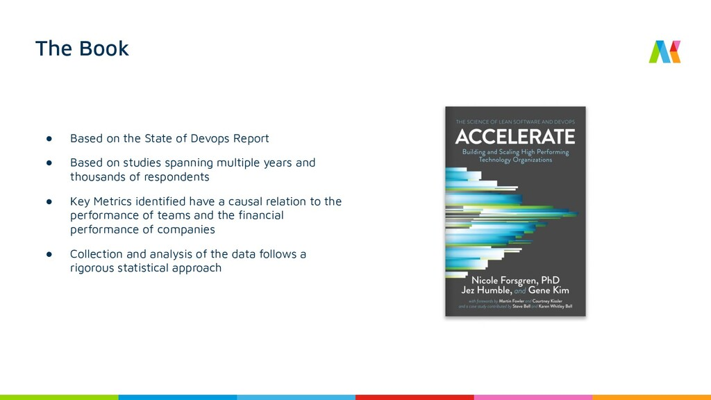The Book ● Based on the State of Devops Report ...