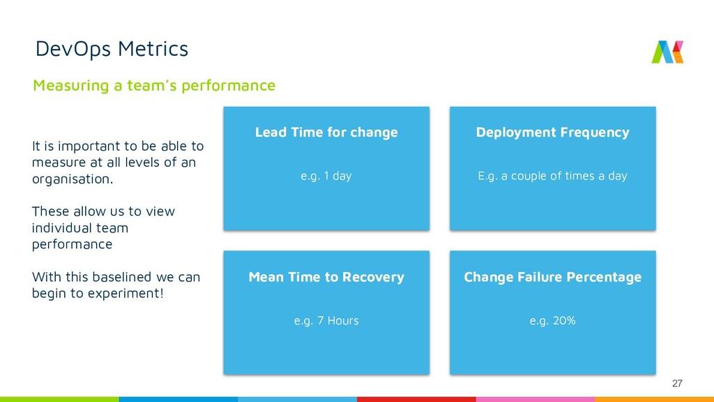 27 DevOps Metrics Measuring a team's performanc...