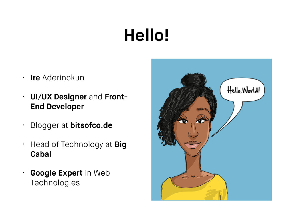 Hello! • Ire Aderinokun • UI/UX Designer and Fr...