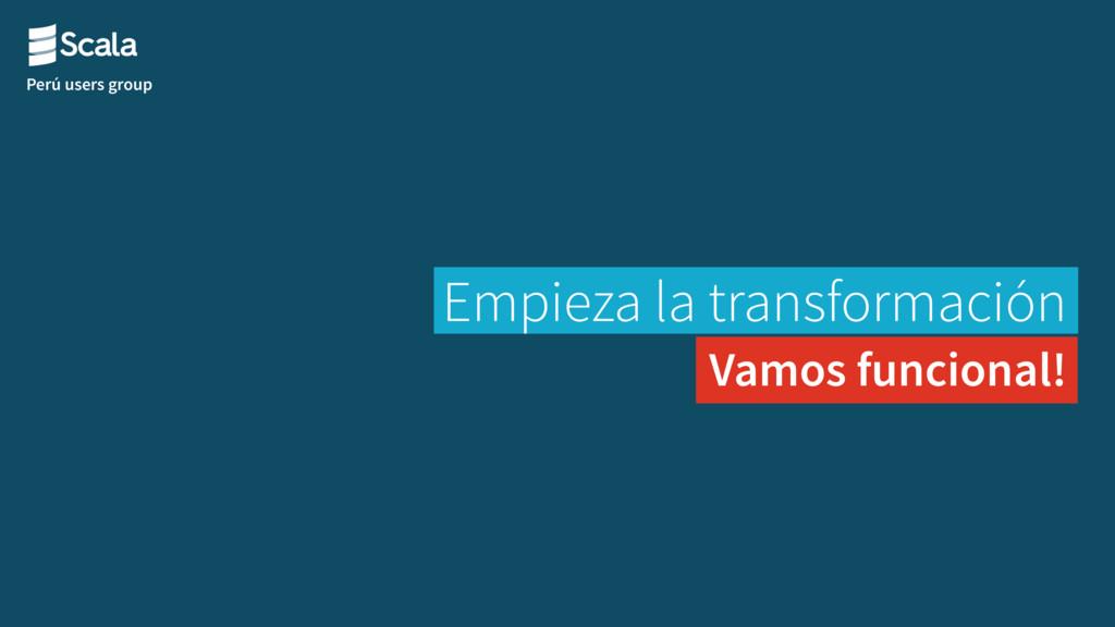 Perú users group Empieza la transformación Vamo...
