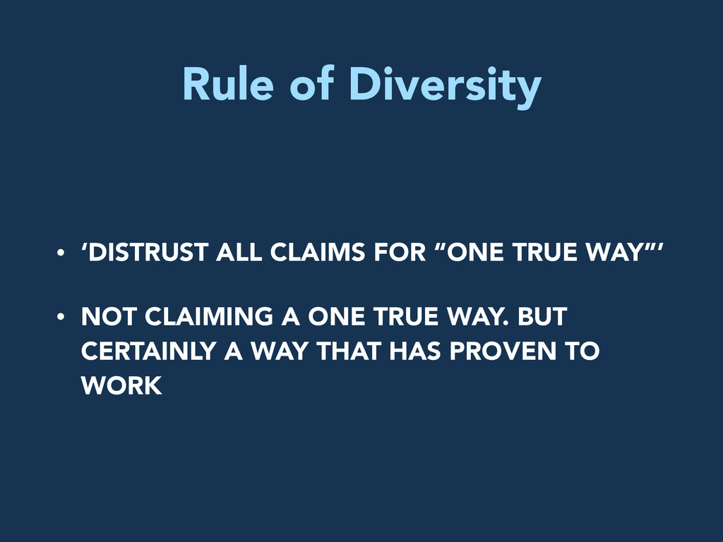 """Rule of Diversity • 'DISTRUST ALL CLAIMS FOR """"O..."""