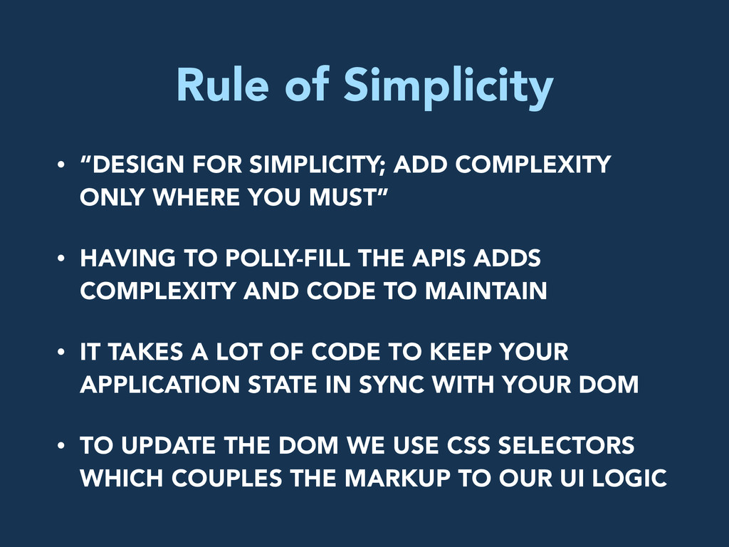 """Rule of Simplicity • """"DESIGN FOR SIMPLICITY; AD..."""