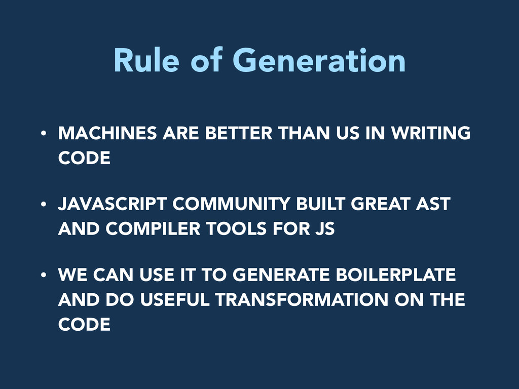 Rule of Generation • MACHINES ARE BETTER THAN U...