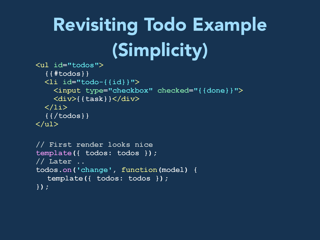 """Revisiting Todo Example (Simplicity) <ul id=""""to..."""
