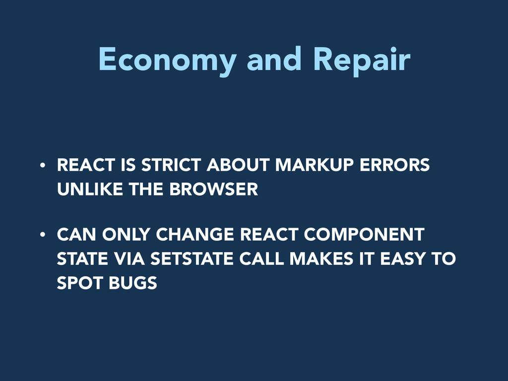 Economy and Repair • REACT IS STRICT ABOUT MARK...