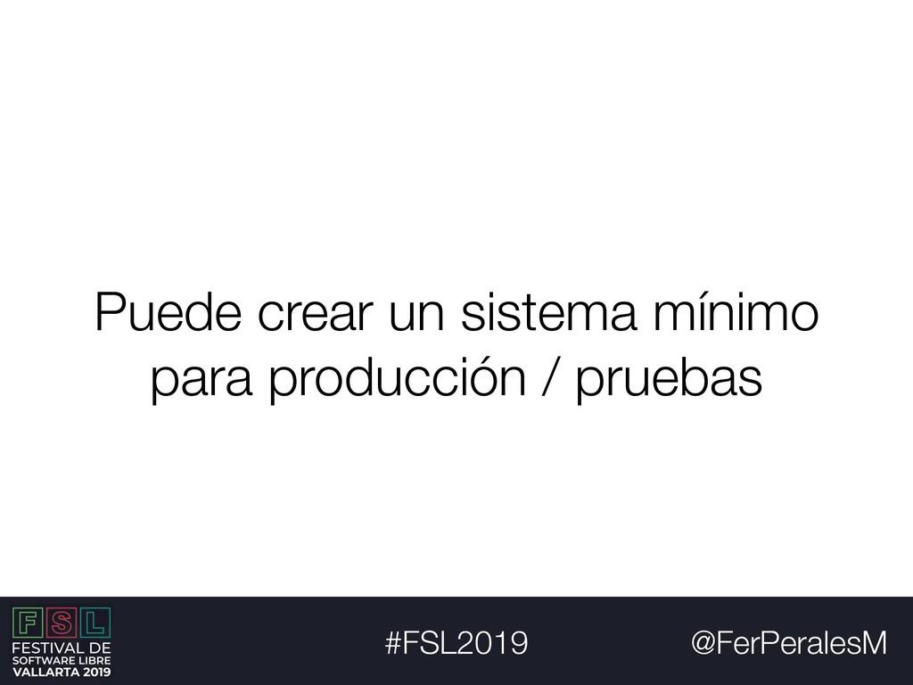 @FerPeralesM #FSL2019 Puede crear un sistema mí...