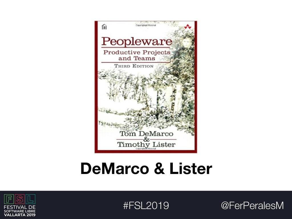 @FerPeralesM #FSL2019 DeMarco & Lister