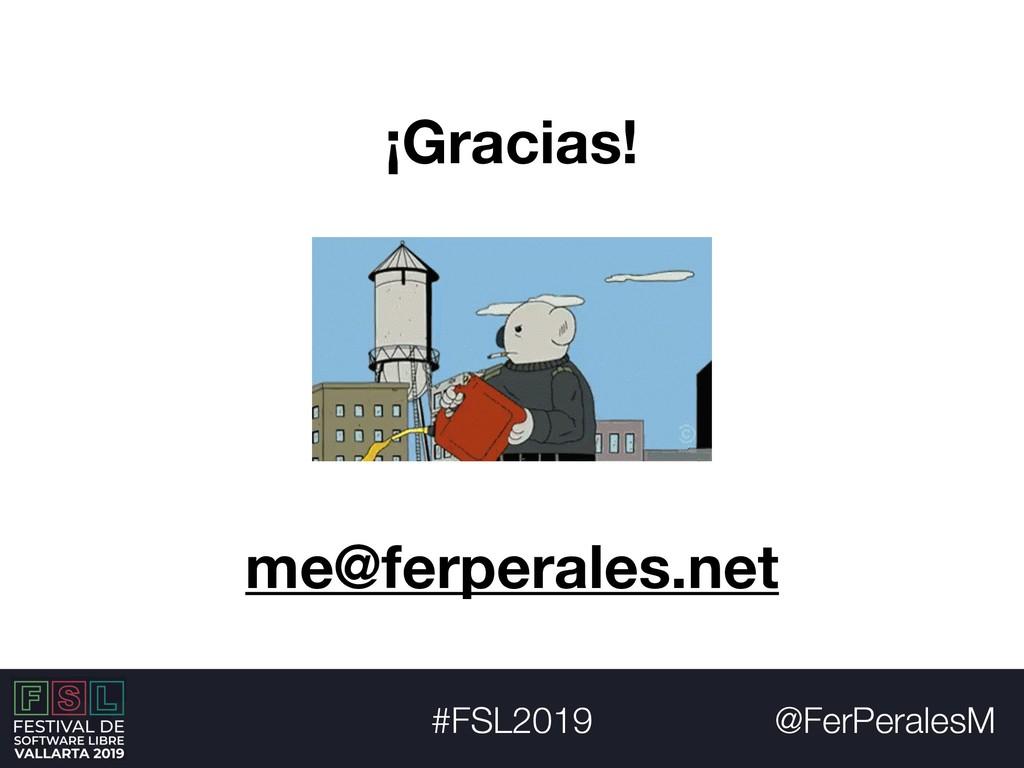 @FerPeralesM #FSL2019 ¡Gracias! me@ferperales.n...