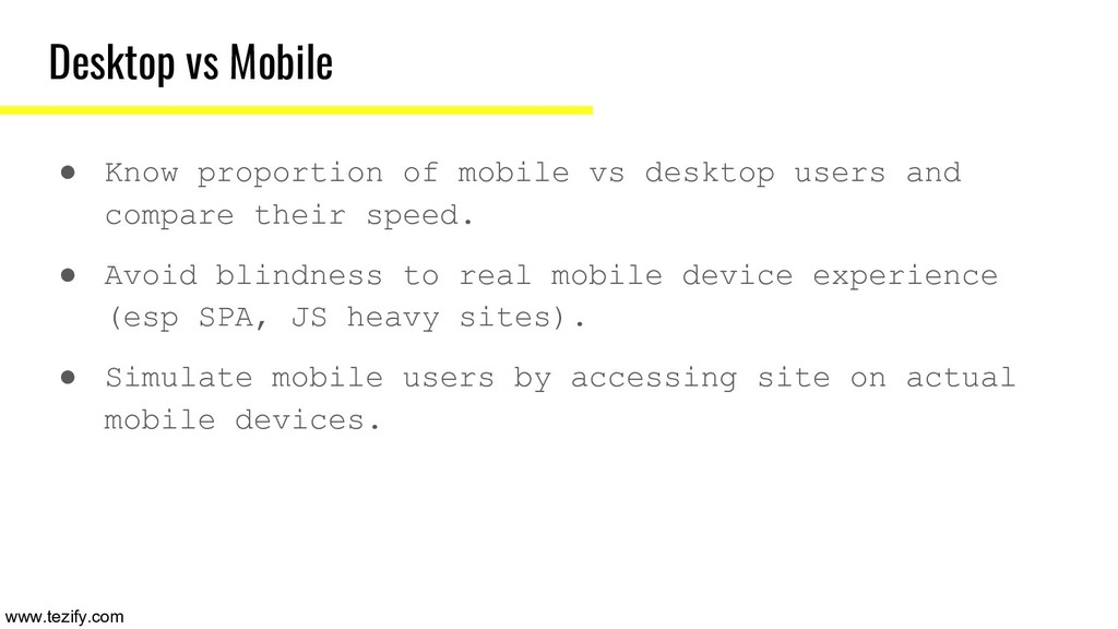 Desktop vs Mobile ● Know proportion of mobile v...