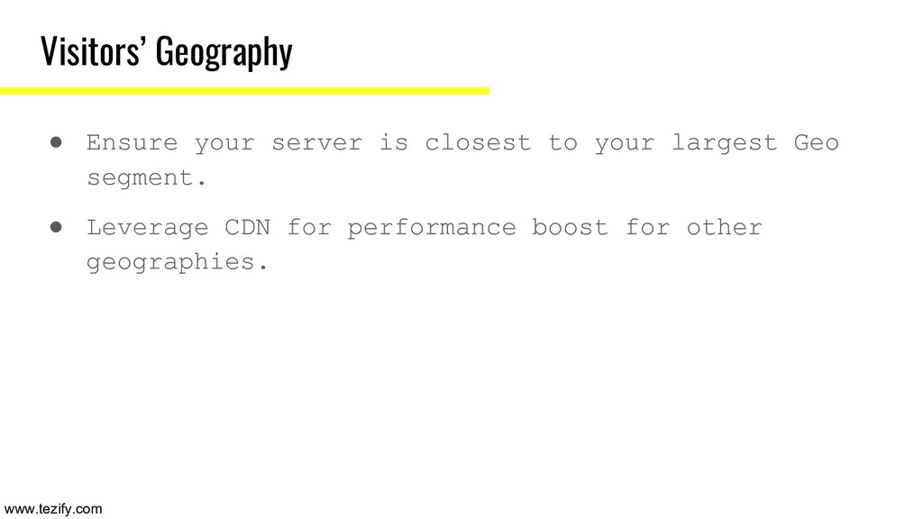 Visitors' Geography ● Ensure your server is clo...