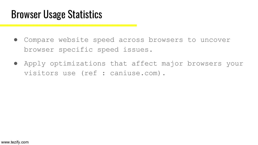 Browser Usage Statistics ● Compare website spee...