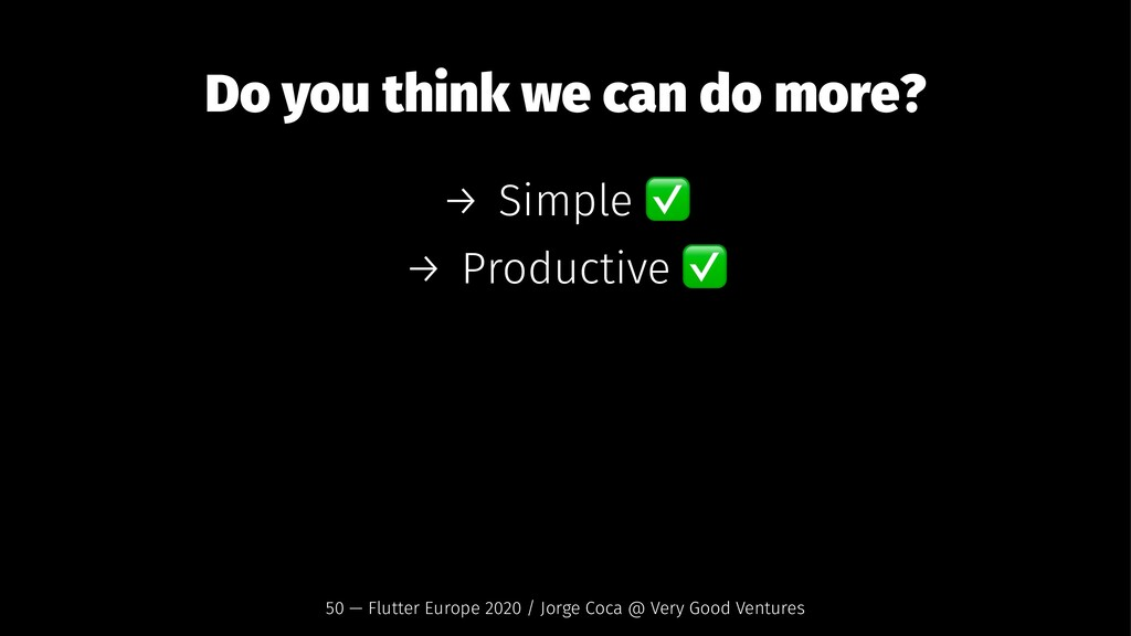 Do you think we can do more? → Simple → Product...