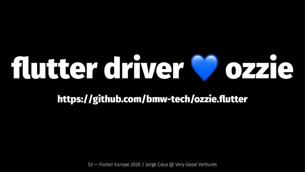 flutter driver ozzie https://github.com/bmw-tech...