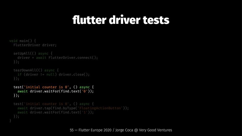 flutter driver tests void main() { FlutterDriver...