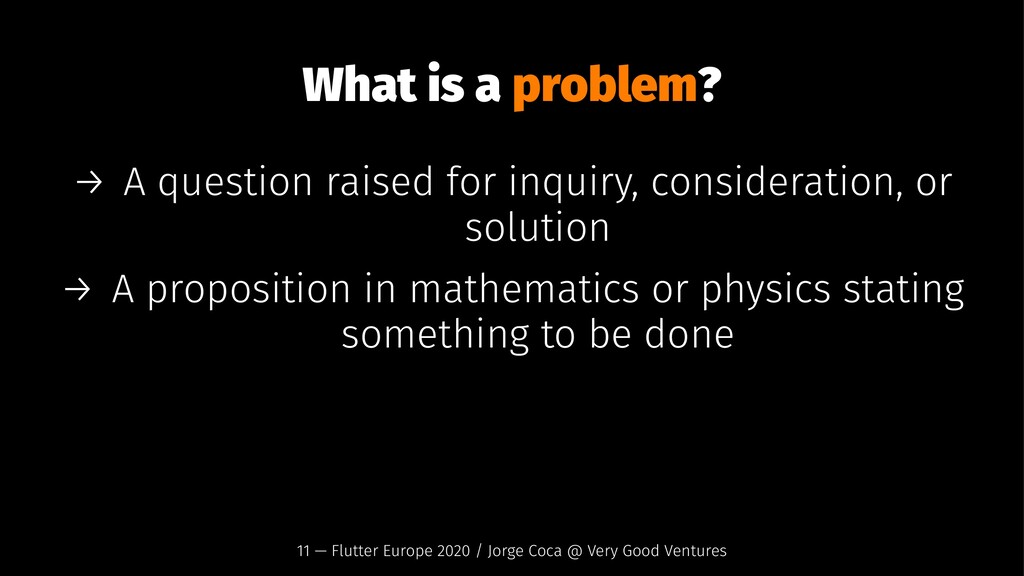 What is a problem? → A question raised for inqu...