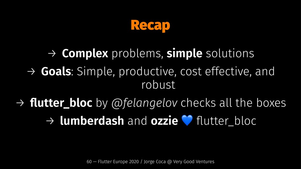 Recap → Complex problems, simple solutions → Go...