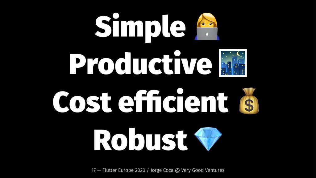 Simple Productive Cost efficient Robust 17 — Flu...