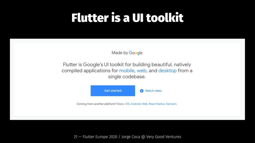Flutter is a UI toolkit 21 — Flutter Europe 202...