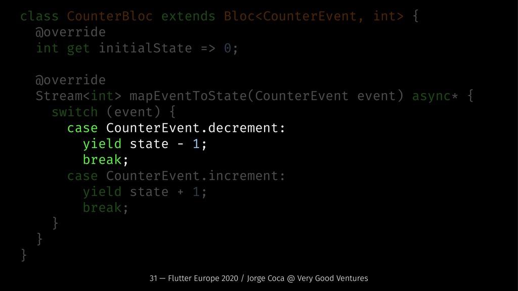 class CounterBloc extends Bloc<CounterEvent, in...