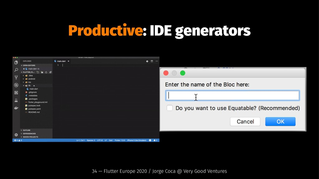 Productive: IDE generators 34 — Flutter Europe ...