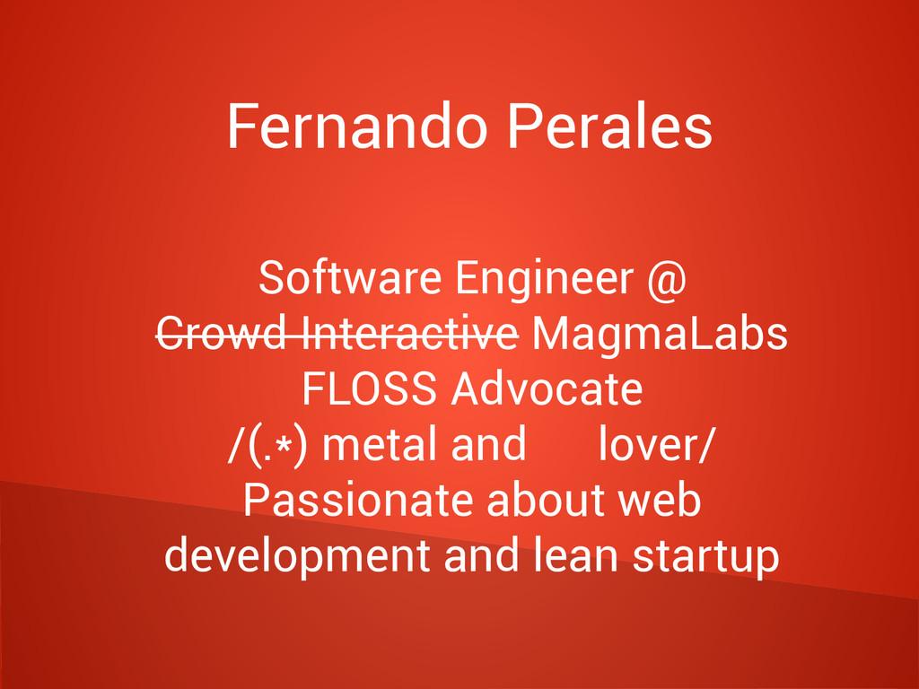 Fernando Perales Software Engineer @ Crowd Inte...