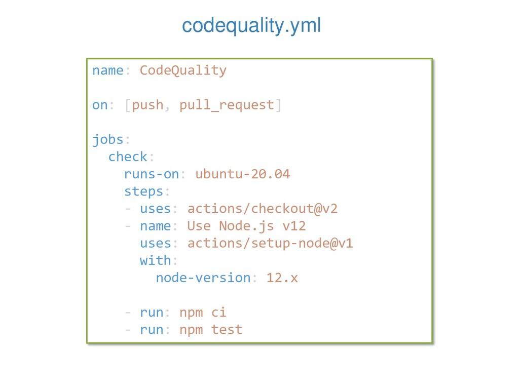 codequality.yml name: CodeQuality on: [push, pu...